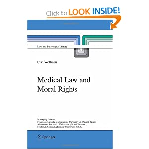 Medical Law and Moral Rights Carl Wellman