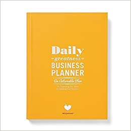 dailygreatness business planner an actionable plan for expanding