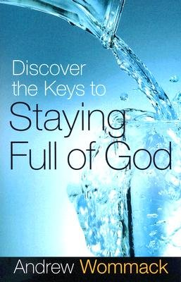 Download Discover the Keys to Staying Full of God ebook