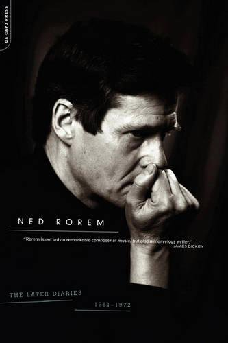 Read Online The Later Diaries of Ned Rorem 1961-1972 ebook