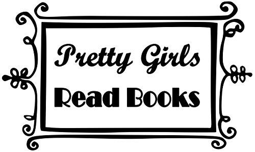 - Minglewood Trading Pretty Girls Read Books - Vinyl Decal Sticker - 8.5