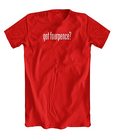 Shirts You Love got fourpence? T-Shirt, Mens, Red, Small