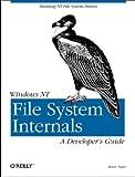 Windows NT File System Internals: A Developer's Guide