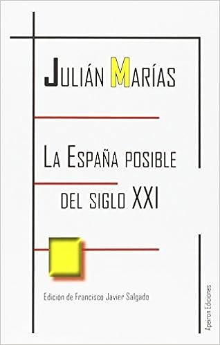 La España posible del siglo XXI (Eidos): Amazon.es: Marías, Julián ...
