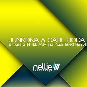 Amazon.com: 8 Nights in Tel Aviv: JunkDNA and Carl Roda