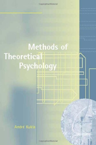 Methods of Theoretical Psychology (Bradford Books) (MIT Press)