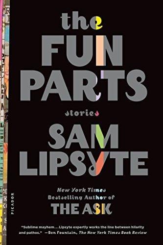 sam lipsyte the fun parts - 3