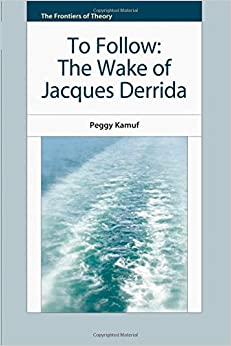 Book The Wake of Jacques Derrida (The Frontiers of Theory)