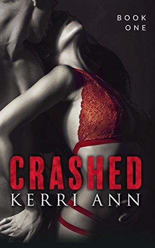 Crashed: (Casper's Ghost) (Crashed Series Book 1) -