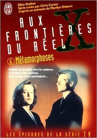 En ligne téléchargement The X files, Tome 6 : Métamorphoses pdf