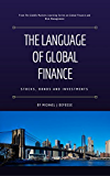 The Language of Global Finance: Stocks, Bonds and Investments
