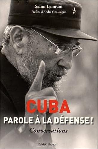 Livres gratuits Cuba : Parole à la défense ! pdf ebook