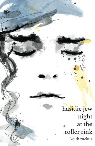 Hasidic Jew Night at the Roller Rink pdf