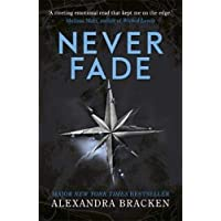 Never Fade: Book 2 (A Darkest Minds Novel)