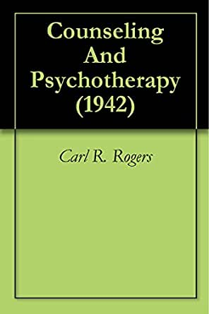 Counseling and psychotherapy 1942 kindle edition by carl r counseling and psychotherapy 1942 kindle edition fandeluxe Choice Image