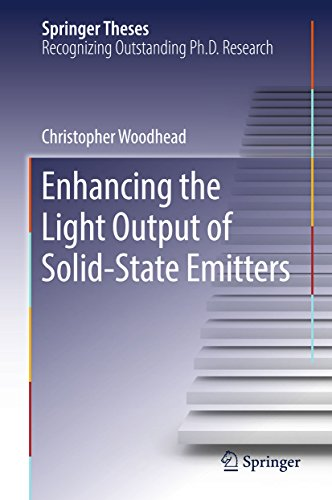 (Enhancing the Light Output of Solid-State Emitters (Springer Theses))