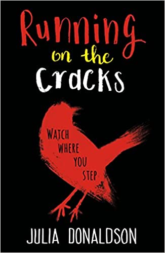 2142c69c396e5 Running on the Cracks: Amazon.co.uk: Julia Donaldson: Books