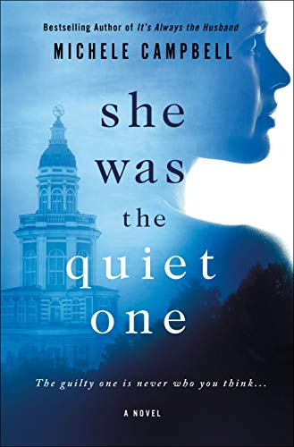 Image of She Was the Quiet One: A Novel
