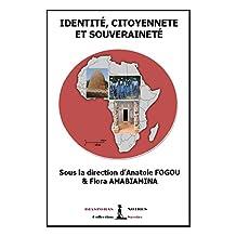 Identité, citoyenneté et souveraineté: Œuvre collective et universitaire (French Edition)