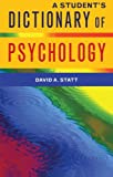A Student's Dictionary of Psychology, David A. Statt, 1841693421