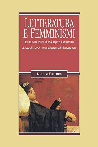 Amazoncom Letteratura E Femminismi Teorie Della Critica In Area