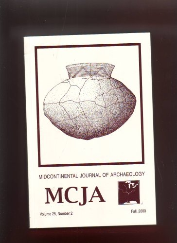 Midcontinental Journal of Archaeology: Papers in Honor of James B. Stoltman (Volume 25, No. 2 (Fall 2000))