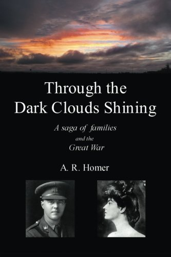 (Through the Dark Clouds Shining: A Saga of Families and the Great War)