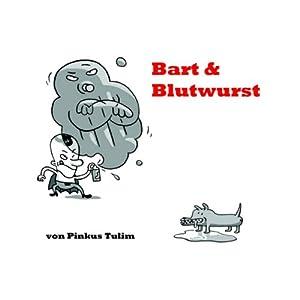 Bart & Blutwurst Hörbuch