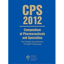 CPS: Compendium of Pharmaceuticals and Specialties [Paperback] [Feb 06, 2012] Repchinsky, Carol