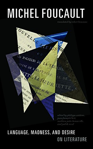 Language, Madness, and Desire: On Literature