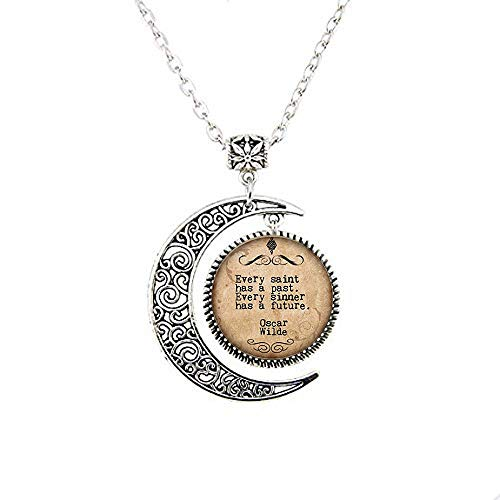 Witty Poet Moon Necklace Every Saint Has a Past Every Sinner has a Future Print Photo Glass Saying Jewelry -