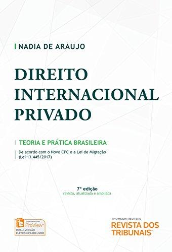 Direito Internacional Privado. Teoria e Prática Brasileira