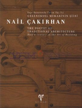 Download Nail Cakirhan The Poetry of Traditional Architecture. Half a century in the Art of Building PDF