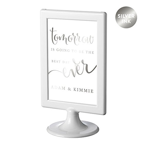 Andaz Press Framed Personalized Wedding Party Signs, Metallic Silver Ink, 4x6-inch, Tomorrow is Going to be the Best Day Ever Rehearsal Dinner Sign, Double-Sided, 1-Pack, Colored Decorations, Custom ()