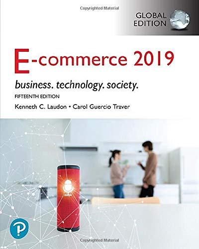 E-Commerce 2019: Business, Technology and Society, Global Edition por Kenneth C. Laudon,Carol Guercio Traver