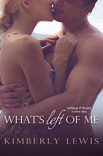 What's Left of Me by [Lewis, Kimberly]