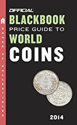 The Official Blackbook Price Guide to World Coins 2014, 17th Edition