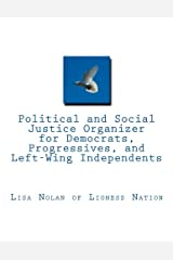 Political and Social Justice Organizer for Democrats, Progressives, and Left-Wing Independents (Lioness Nation) Paperback