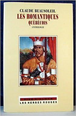 Livres audio téléchargeables gratuitement pour iphone Les Romantiques Quebecois PDF 2894191138