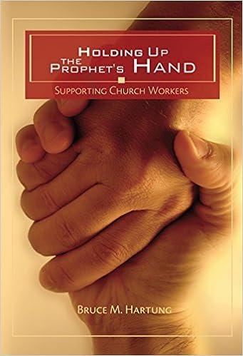 Ebook-Foren herunterladen Holding Up the Prophet's Hand: Supporting Church Workers FB2 B00NAKWEME