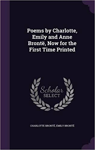 Amazoncom Poems By Charlotte Emily And Anne Brontë Now For The