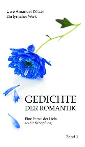 Amazoncom Gedichte Der Romantik Eine Poesie Der Liebe An