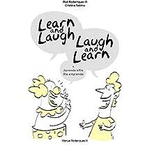 Learn and Laugh, Laugh and Learn = Aprenda e Ria, Ria e Aprenda (Portuguese Edition)
