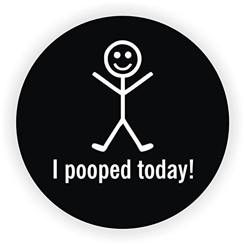 I Pooped Today Hard Hat Sticker / Helmet Decal