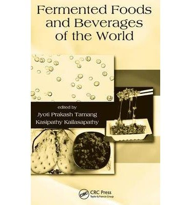 Download [(Fermented Foods and Beverages of the World)] [Author: Jyoti Prakash Tamang] published on (July, 2010) pdf