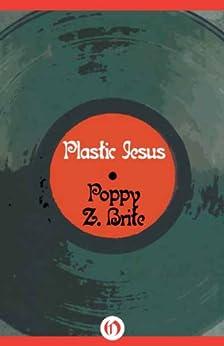 Plastic Jesus by [Brite, Poppy Z.]