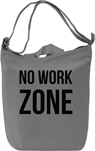 No work Zone Borsa Giornaliera Canvas Canvas Day Bag| 100% Premium Cotton Canvas| DTG Printing|