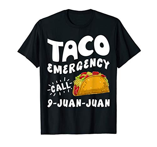 Taco Emergency Call 9 Juan Juan T shirt Cinco de Mayo Men ()