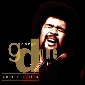 George Duke George Duke Greatest Hits Amazon Com Music