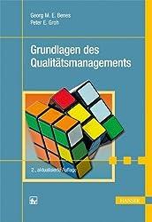 Grundlagen des Qualitätsmanagements von Benes, Georg M. E. (2011) Taschenbuch